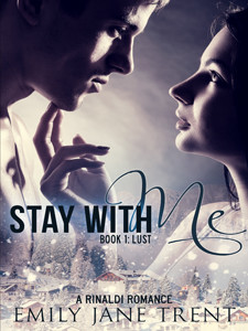 Stay With Me - Book 1: Lust