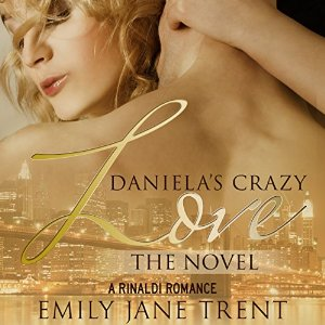 Daniela's Crazy Love - The Novel
