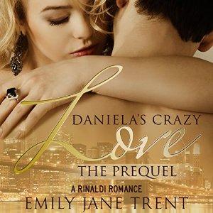 Daniela's Crazy Love - The Prequel